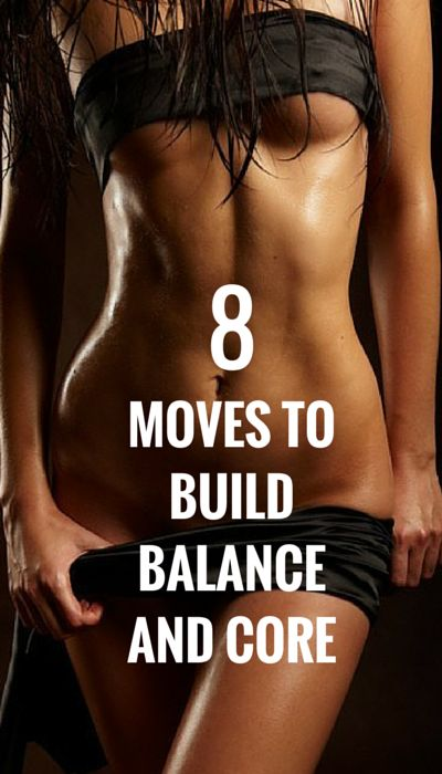 Build balance and a rock solid core
