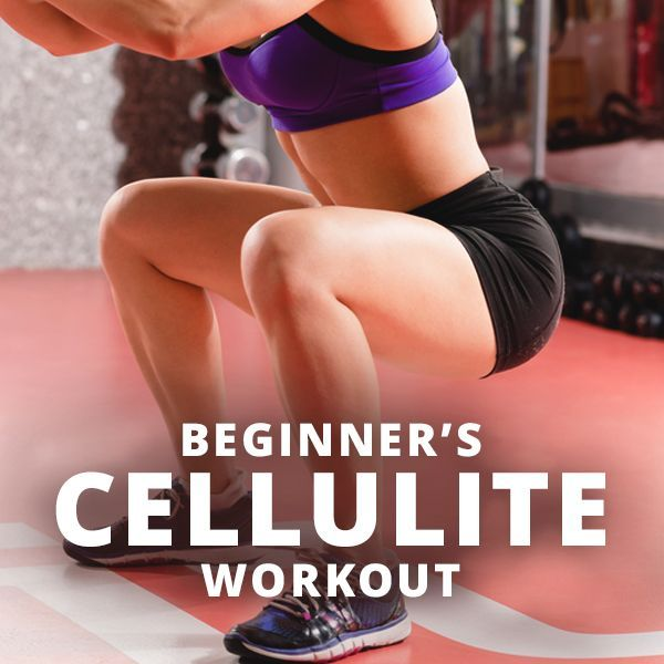 Starter Cellulite Workout Routines