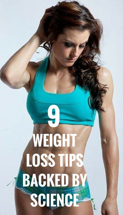 9 WEIGHT LOSS TIPS BACKED BY SCIENCE
