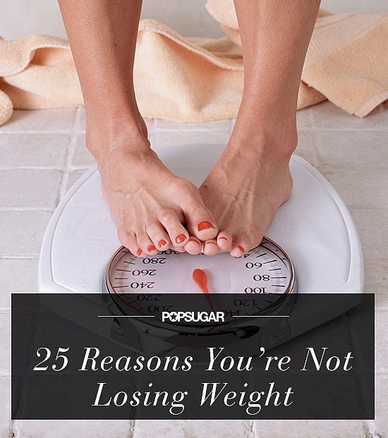 25 Reason You Not Weight-Loss Mistakes