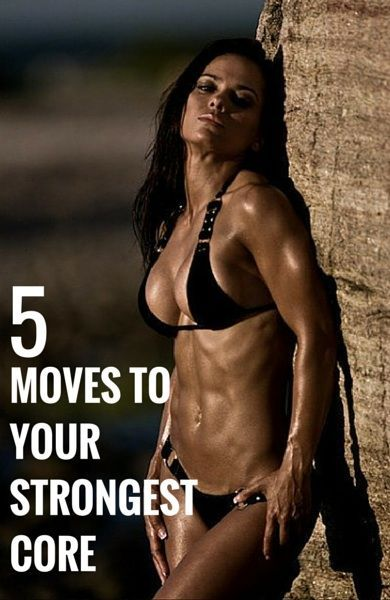 5 Moves To Your Strongest Core