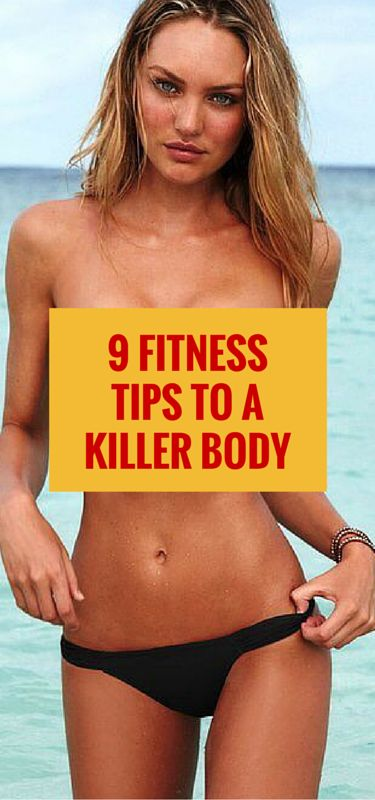 Try these 9 simple fitness tips to help you get the body