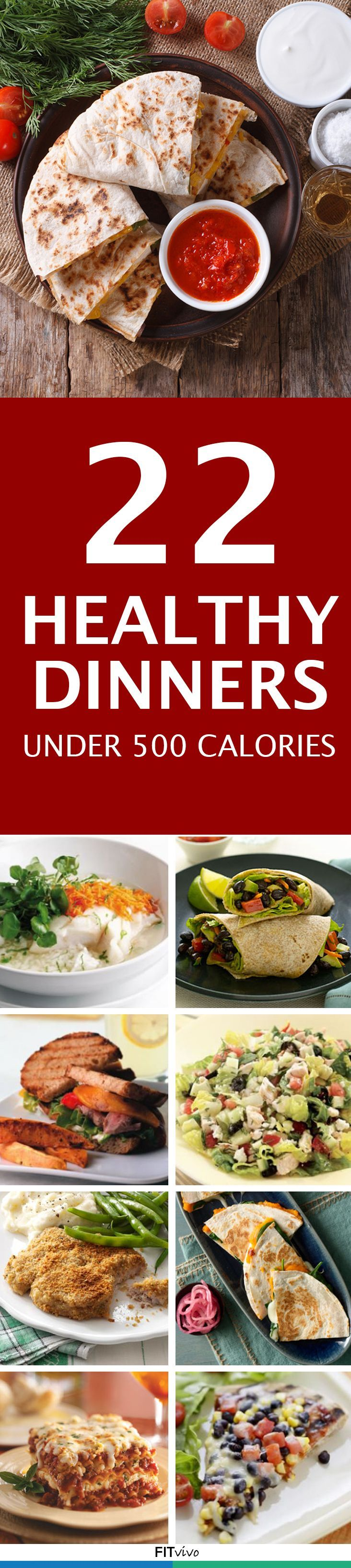 22 Dinner Recipes Under 500 Calories