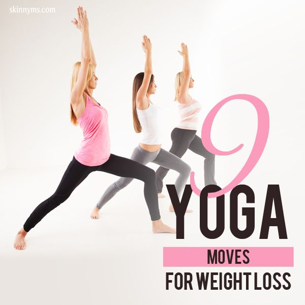 Yoga is excellent for relaxation AND weight loss!