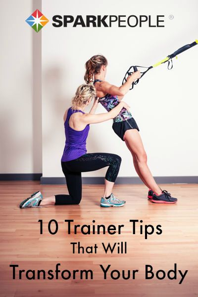 10 Trainer Tips That Will Transform Your Body