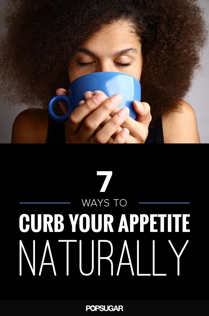 How to Curb Your Appetite Naturally So You Can Start Losing Weight