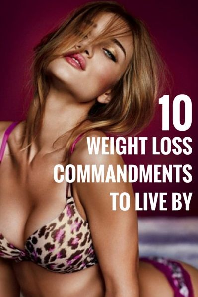 10 Weight Loss Commandments To Live By