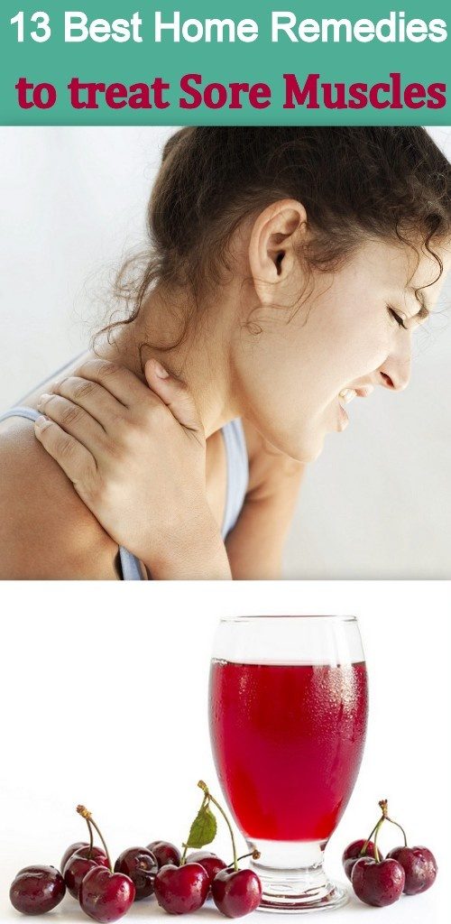 13 Best Home Remedies for Treating Sore Muscles