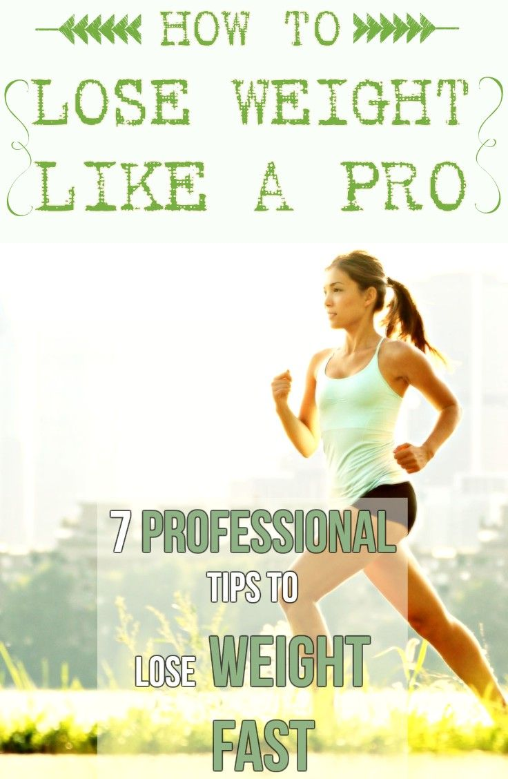 7 PROFESSIONAL TIPS TO LOSE WEIGHT FAST
