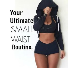Your ultimate small waist routine