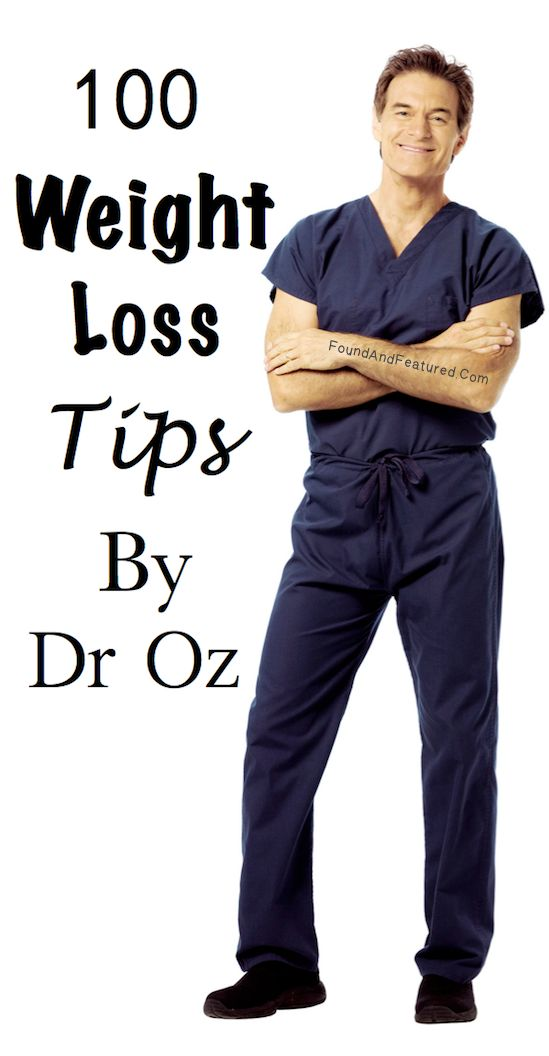 100 Weight Loss Tips By Dr Oz
