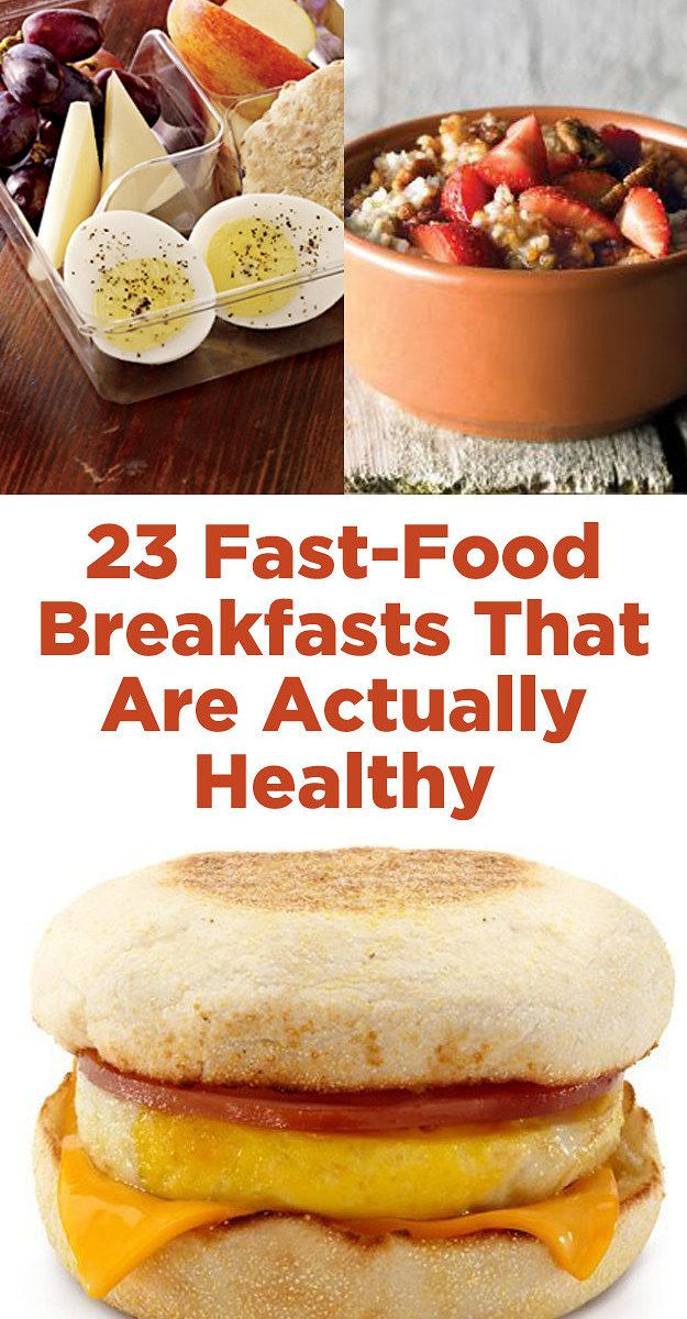 23 Fast-Food Breakfasts That Are Actually Healthy