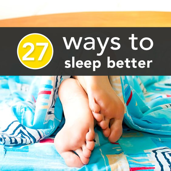 27 Easy Ways to Sleep Better Tonight