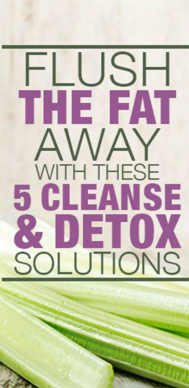 5 Flushing Fat and Cleanse Solutions