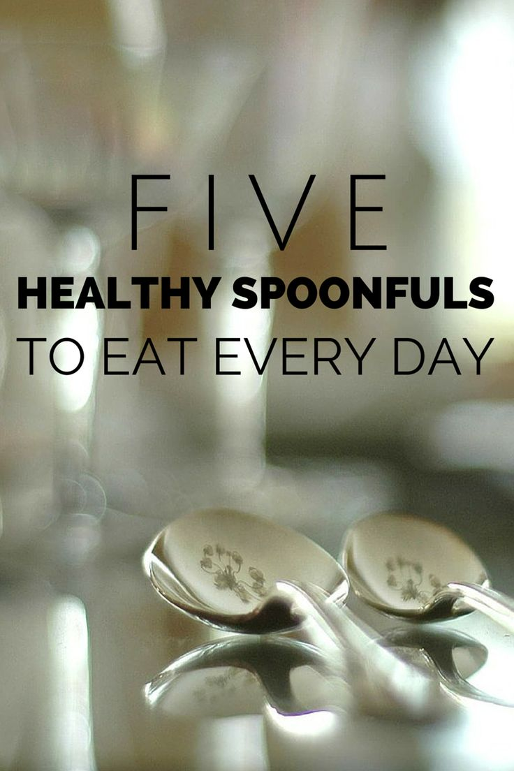 5 Healthy Spoonfuls I Eat Every Day