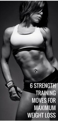 6 Strenght Training Moves For Maximum Weight Loss