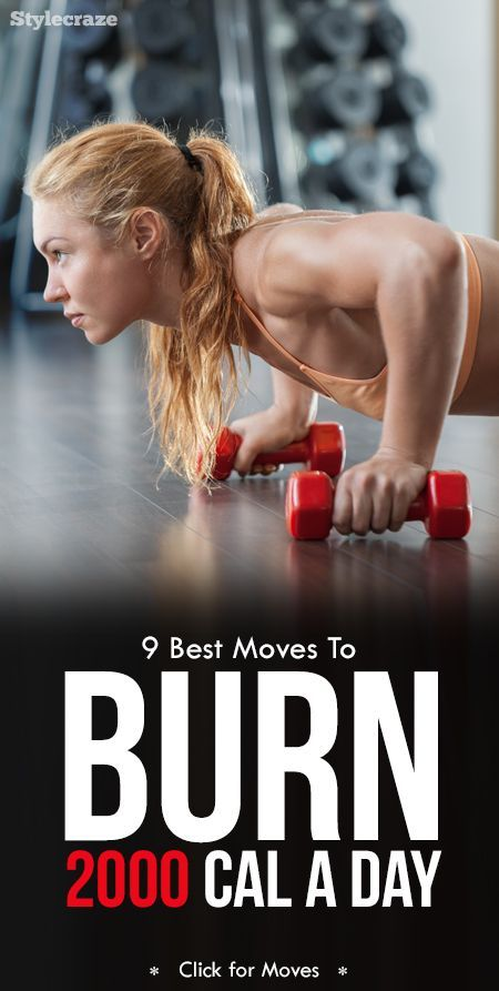 9 Best Exercises To Help You Burn 2000 Calories A Day