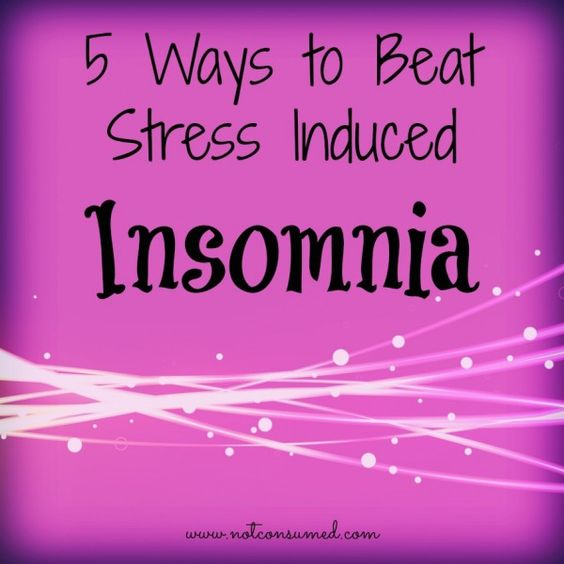 5 Ways to Beat Stress Induced Insomnia