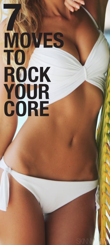 7 Moves To Rock Your Core