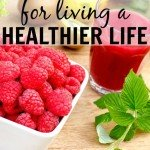 17 Tips for Living a Healthier Life