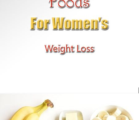 18 Best Super Foods For Women's Weight Loss